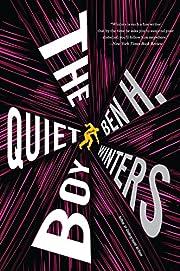 The Quiet Boy de Ben H. Winters