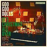 It\'s Christmas All Over - Goo Goo Dolls