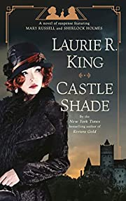Castle Shade: A novel of suspense featuring…