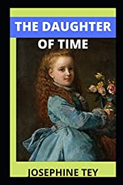 The Daughter of Time de Josephine Tey