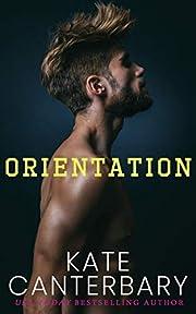 Orientation (Benchmarks) door Kate…