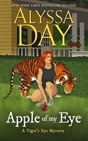 Apple of My Eye: Tiger's Eye Mysteries de…