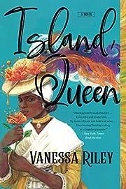 Island Queen: A Novel de Vanessa Riley