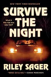 Survive the Night: A Novel av Riley Sager