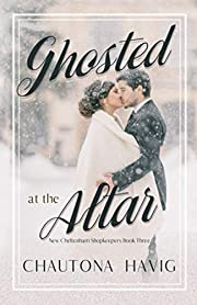 Ghosted at the Altar (New Cheltenham…