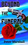 Beyond the Funeral
