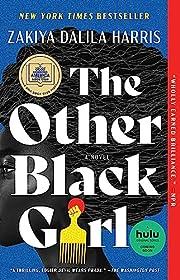 The Other Black Girl: A Novel de Zakiya…