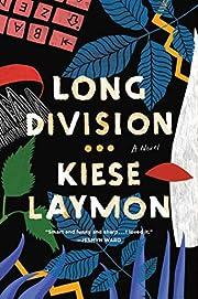 Long Division: A Novel de Kiese Laymon