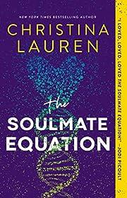 The Soulmate Equation por Christina Lauren