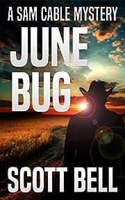 June Bug (A Sam Cable Mystery Book 3) por…