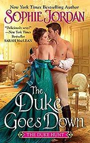 The Duke Goes Down: The Duke Hunt af Sophie…