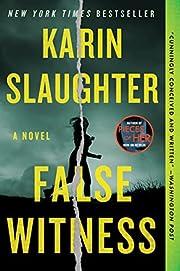 False Witness: A Novel – tekijä: Karin…