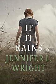 If It Rains par Jennifer L. Wright
