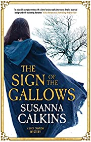 The Sign of the Gallows (A Lucy Campion…