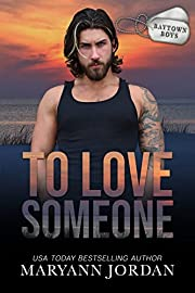 To Love Someone (Baytown Boys Book 14) –…