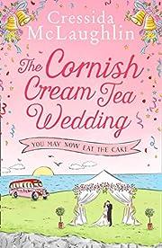The Cornish Cream Tea Wedding: Part Three…