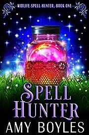 Spell Hunter: A Paranormal Women's…