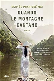 Quando le montagne cantano (Italian Edition)…