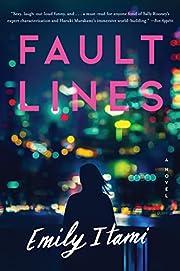Fault Lines: A Novel de Emily Itami