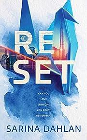 Reset: A Novel af Sarina Dahlan