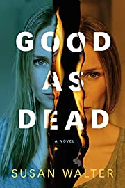Good as Dead: A Novel – tekijä: Susan…