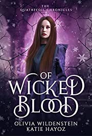 Of Wicked Blood: A Slow Burn Romantic Urban…