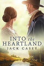 Into the Heartland: A Sweeping Saga of…