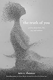 The Truth of You: Poetry About Love, Life,…