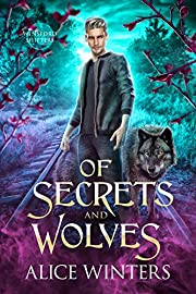 Of Secrets and Wolves (Winsford Shifters…