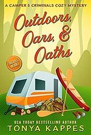 Outdoors, Oars, & Oaths: A Camper &…