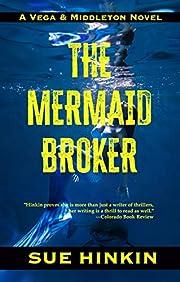 The Mermaid Broker af Sue Hinkin
