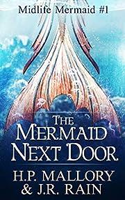 The Mermaid Next Door: A Paranormal…