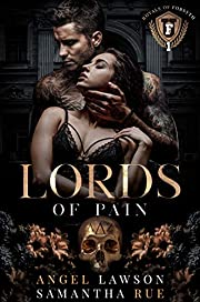 Lords of Pain (Dark College Bully Romance):…