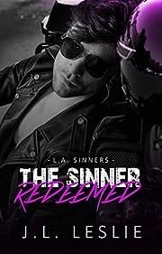 The Sinner Redeemed (L.A. Sinners MC) por…