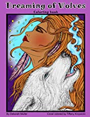 Dreaming of Wolves: A mystical coloring book…