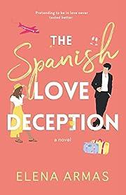 The Spanish Love Deception by Elena Armas