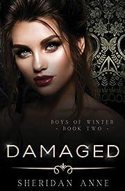 Damaged: A Dark Enemies to Lovers Reverse…