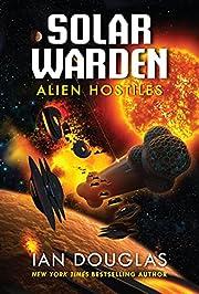 Alien Hostiles: Solar Warden Book Two av Ian…