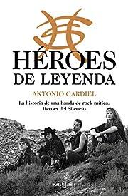 Héroes de leyenda: La historia de una…