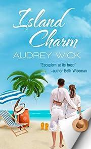 Island Charm – tekijä: Audrey Wick