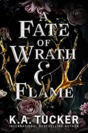 A Fate of Wrath & Flame af K. A. Tucker