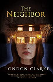 The Neighbor: A terrifying tale of…