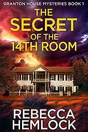 The Secret of the 14th Room – tekijä:…