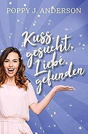 Kuss gesucht, Liebe gefunden (German…