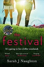 The Festival von Sarah J Naughton