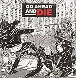 Go Ahead And Die (2021)