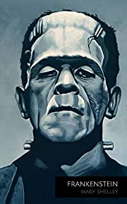 Frankenstein by Mary Shelley de Mary Shelley