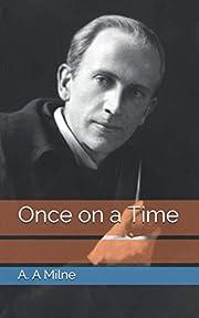 Once on a Time por A. A Milne