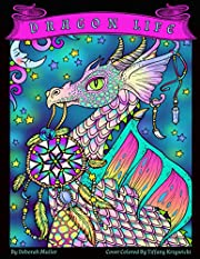 Dragon Life: A whimsical dragon coloring…
