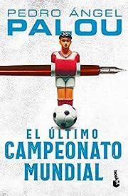 El último campeonato mundial (Spanish…